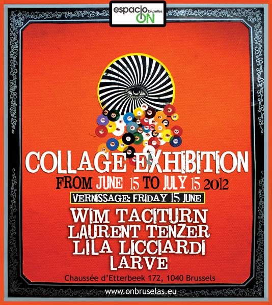Four Artist Collage Exhibition at Espacio ON, Brussels, Belgium