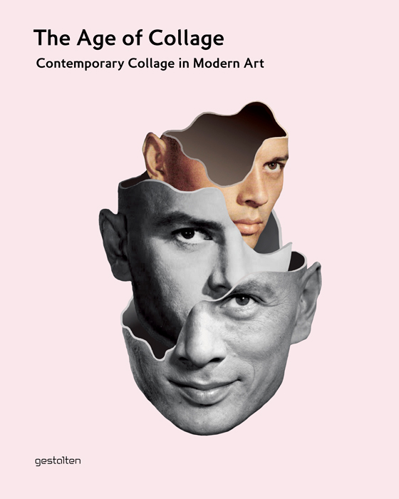 The Age of Collage, published by Gestalten